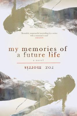 Cover for My Memories of a Future Life
