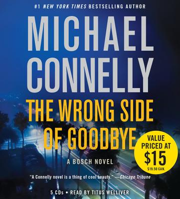 The Wrong Side of Goodbye Lib/E (Harry Bosch #23) Cover Image