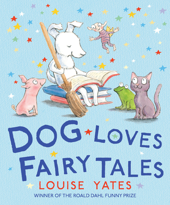 Dog Loves Fairy Tales Cover Image