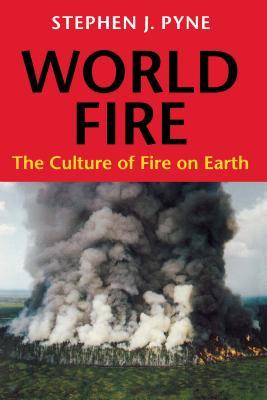 World Fire (Weyerhaeuser Environmental Books) Cover Image