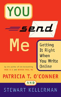 You Send Me: Getting It Right When You Write Online Cover Image