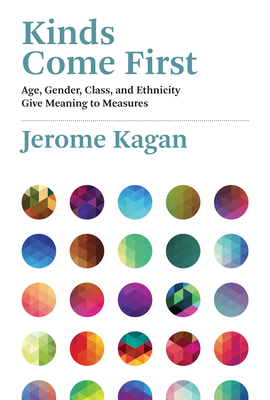 Kinds Come First: Age, Gender, Class, and Ethnicity Give Meaning to Measures Cover Image