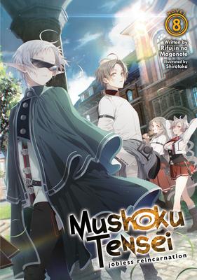 Mushoku Tensei: Jobless Reincarnation (Light Novel) Vol. 8 Cover Image