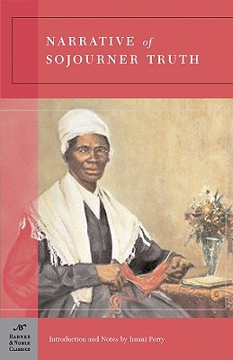 Narrative of Sojourner Truth (Barnes & Noble Classics) Cover Image