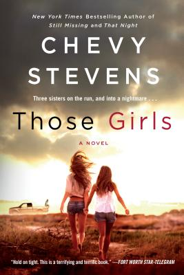 Those Girls: A Novel Cover Image
