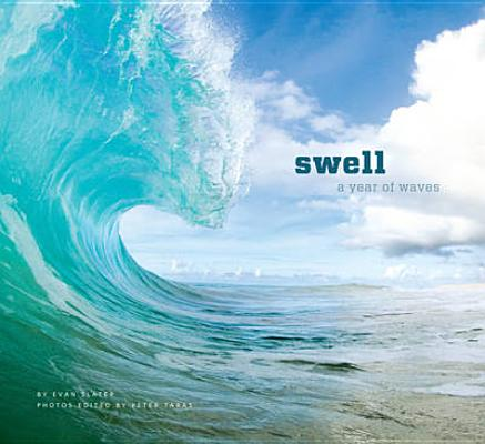 Swell: A Year of Waves (Ocean Coffee Table Book, Book About Surfing) Cover Image