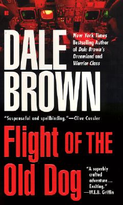 Flight of the Old Dog (Patrick McLanahan Series #1) Cover Image