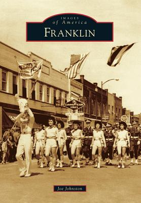 Franklin (Images of America (Arcadia Publishing)) Cover Image