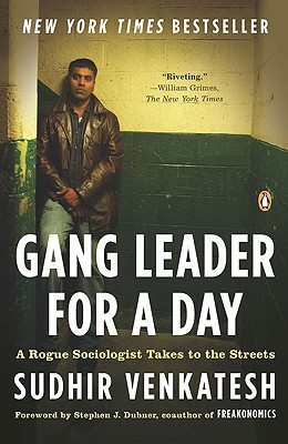 Gang Leader for a Day: A Rogue Sociologist Takes to the Streets Cover Image