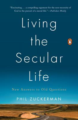 Living the Secular Life: New Answers to Old Questions Cover Image