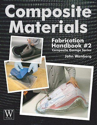 Composite Materials: Fabrication Hdbk #2 (Composite Garage) Cover Image