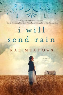 I Will Send Rain: A Novel Cover Image