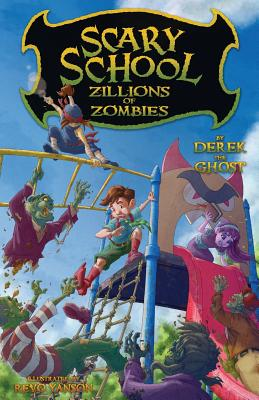 Scary School #4: Zillions of Zombies Cover Image