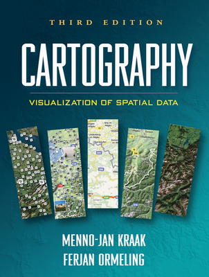 Cartography, Third Edition: Visualization of Spatial Data Cover Image