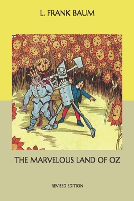 The Marvelous Land of Oz: Revised Edition Cover Image