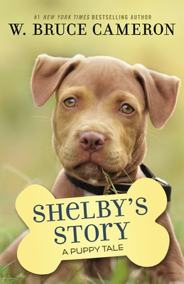 Shelby's Story: A Puppy Tale Cover Image