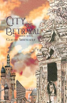 City of Betrayal: An Isandor Novel Cover Image