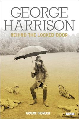 George Harrison: Behind the Locked Door Cover Image