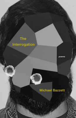 The Interrogation: Poems Cover Image