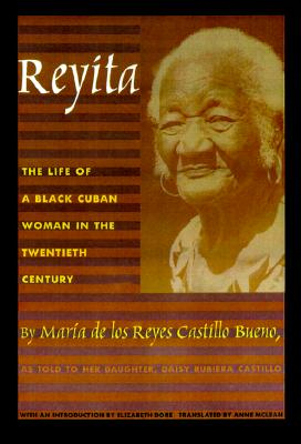 Reyita: The Life of a Black Cuban Woman in the Twentieth Century Cover Image
