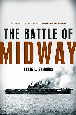 The Battle of Midway (Pivotal Moments in American History) Cover Image