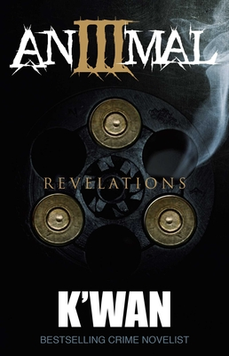 Animal 3: Revelations (The Animal Series #3) Cover Image