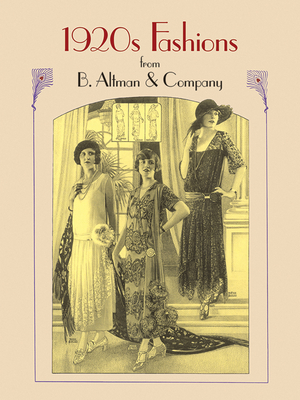 1920s Fashions from B. Altman & Company (Dover Fashion and Costumes) Cover Image