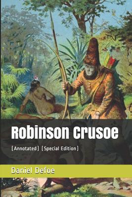 Robinson Crusoe: (annotated) (Special Edition) Cover Image