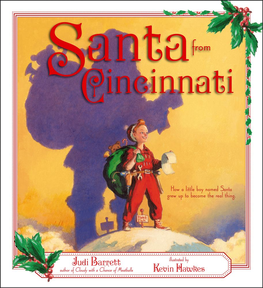 Santa from CincinnatiJudi Barrett, Kevin Hawkes