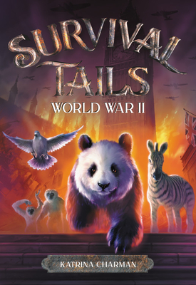 Survival Tails: World War II Cover Image