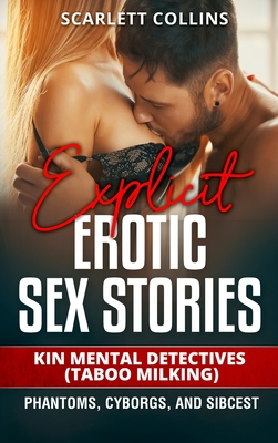Explicit Erotic Sex Stories: Kin Mental Detectives (Taboo Milking): Phantoms, cyborgs, and sibcest Cover Image