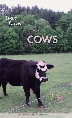 Cover for The Cows (Quarternote Chapbook)