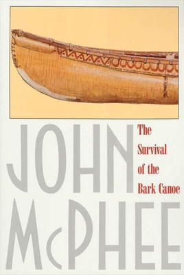 The Survival of the Bark Canoe Cover Image