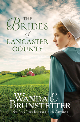 The Brides of Lancaster County: 4 Bestselling Amish Romance Novels Cover Image