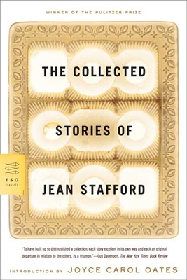Cover for The Collected Stories of Jean Stafford (FSG Classics)