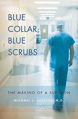 Blue Collar, Blue Scrubs Cover