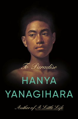 To Paradise: A Novel Cover Image
