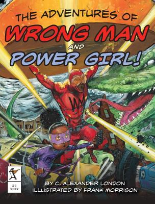 Cover for The Adventures of Wrong Man and Power Girl!