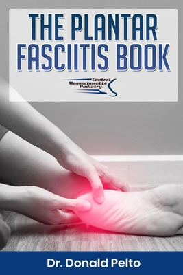 The Plantar Fasciitis Book Cover Image