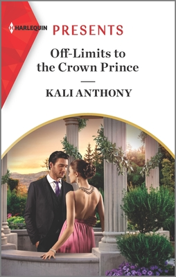 Off-Limits to the Crown Prince: An Uplifting International Romance Cover Image