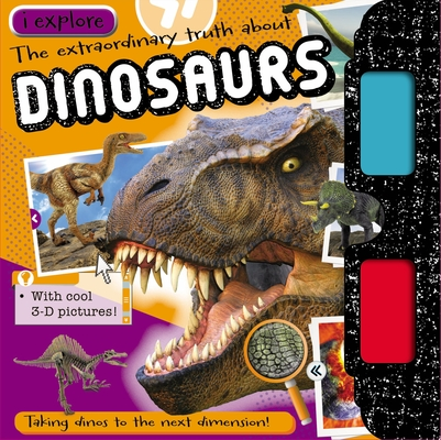 I Explore Dinosaurs [With 3-D Glasses] Cover