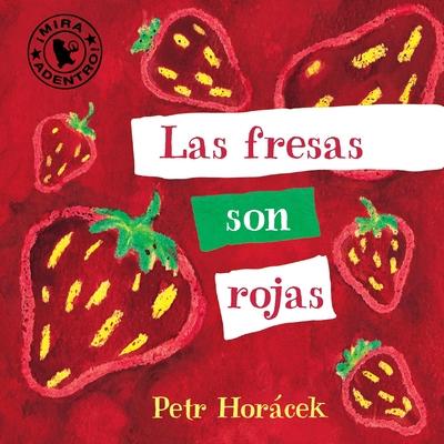 Las fresas son rojas Cover Image