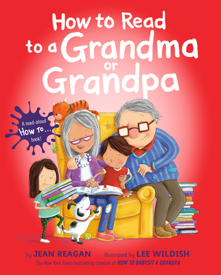 How to Read to a Grandma or Grandpa (How To Series) Cover Image