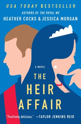 The Heir Affair (The Royal We #2) Cover Image