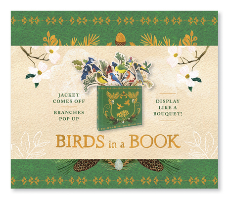 Birds in a Book  (UpLifting Editions): Jacket Comes Off. Branches Pop Up. Display Like a Bouquet! Cover Image