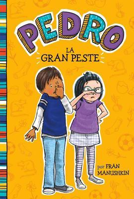 La Gran Peste = The Big Stink Cover Image