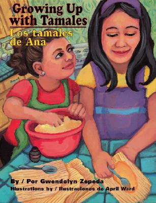 Growing Up with Tamales/Los Tamales de Ana Cover