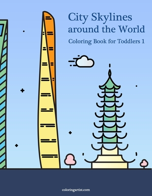 City Skylines around the World Coloring Book for Toddlers Cover Image