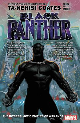 Black Panther Book 6: The Intergalactic Empire of Wakanda Part 1 (Black Panther by Ta-Nehisi Coates (2018) #1) Cover Image