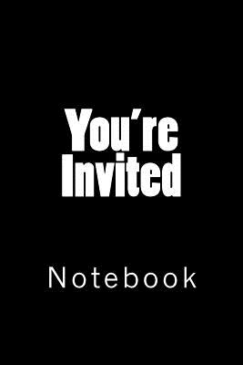 You're Invited: Notebook Cover Image